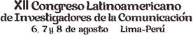 XII Congreso Latinoamericano de Investigadores de la Comunicación