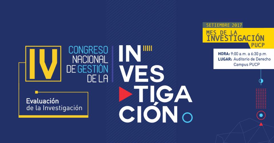 IV Congreso Nacional Gestión de la Investigación - Congresos PUCP